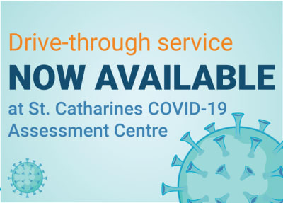 Drive-through service now available at St. Catharines COVID-19 Assessment Centre