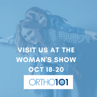 Ortho 101 at The Woman's Show Next Month!