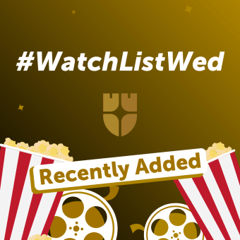 Watch List Wednesday - Recently Added Edition