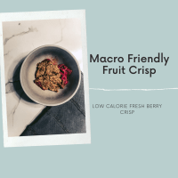 Macro Friendly Fruit Crisp