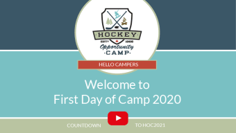 Virtual Welcome to First Day HOC 2020 Summer Camp