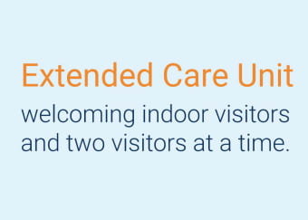 NH's Extended Care Unit welcoming indoor visitors and two visitors at a time