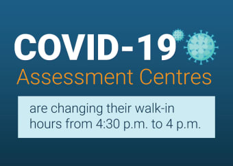 Niagara's COVID-19 Assessment Centres to accept walk-ins until 4 p.m.