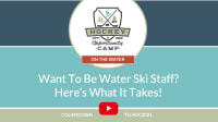On The Water: Want To Be Water Ski Staff?