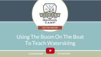 On The Water: Using The Water Ski Boom
