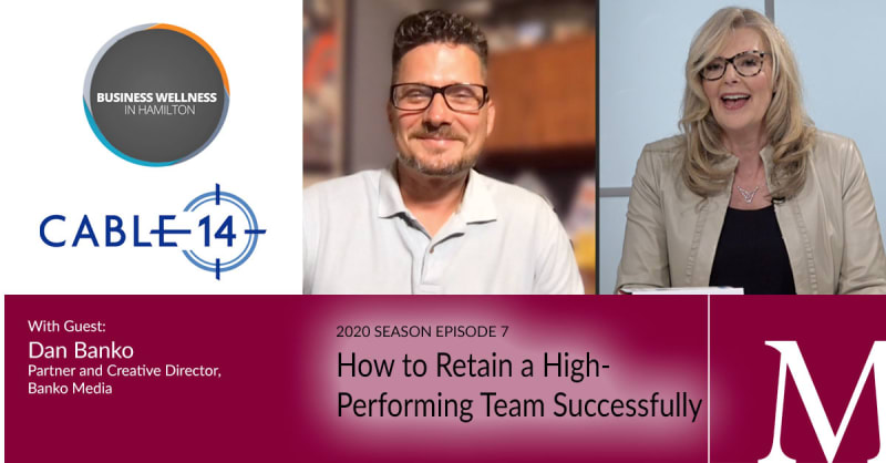 2020 Episode 7: How to Retain a High-Performing Team Successfully