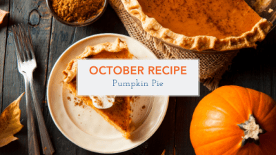 October Recipe - Pumpkin Pie