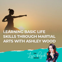 Learning Basic Life Skills Through Martial Arts With Ashley Wood