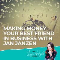 Making Money Your Best Friend In Business With Jan Janzen