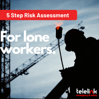5 Step Lone Worker Risk Assessment