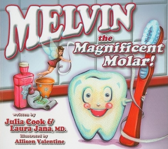 SmileTown Book Club: Melvin The Magnificent Molar, by Julia Cook