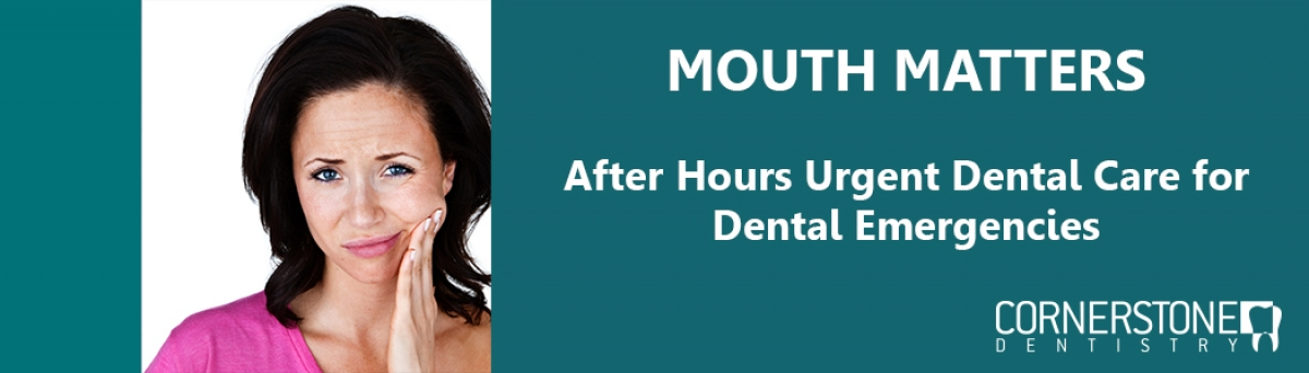 After Hours Urgent Dental Care for Dental Emergencies