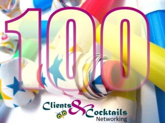 Clients and Cocktails Networking Celebrates 100th Event