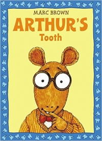 Smile Town Book Club: Arthur's Tooth, by Marc Brown