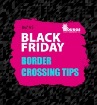 Crossing the Border for Black Friday Shopping? We have Tips for you!