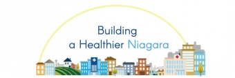 Building a Healthier Niagara – A message to the community