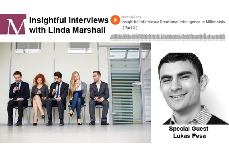 PODCAST | Emotional Intelligence in Millennials with Lukas Pesa  | Part 3